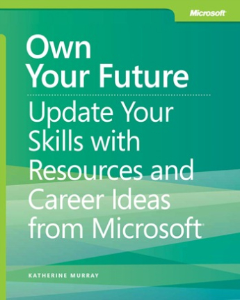 free-e-book-own-your-future-update-your-skills-with-resources-and-career-ideas-from-microsoft