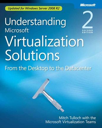 free-e-book-understanding-microsoft-virtualization-r2-solutions